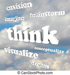 Představ si slova na obloze, představ si nové myšlenky a sny